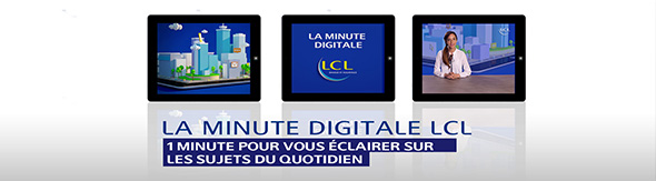 La minute Digitale LCL